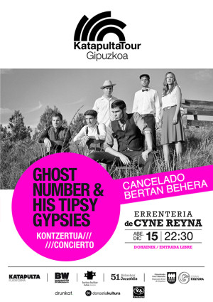 2016_12_15-katapultatour-gipuzkoa_ghost-number-his-tipsy-gypsies_web01-c