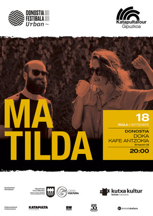 Katapulta Tour Gipuzkoa 2020_concierto dentro del Donostia Festibala Urban_cartel Matilda_web01